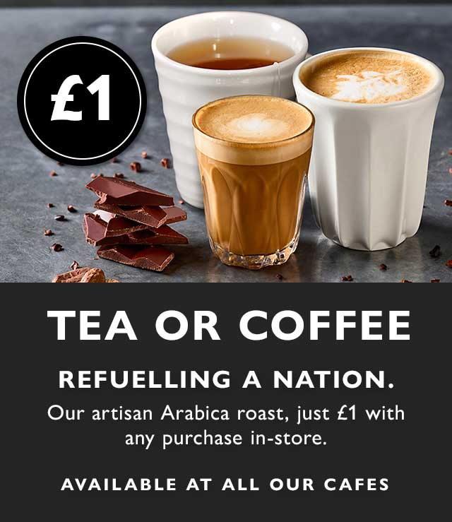 Coffee or Tea for £1